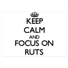 Keep Calm and focus on Ruts Invitations