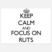 Keep Calm and focus on Ruts Invitations