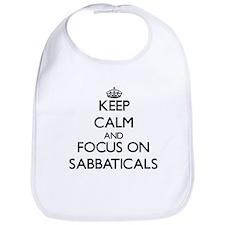 Keep Calm and focus on Sabbaticals Bib