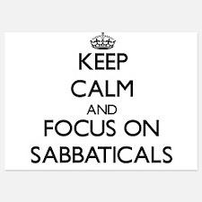 Keep Calm and focus on Sabbaticals Invitations