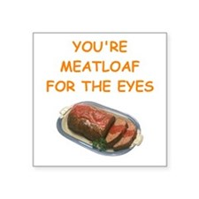 """meat loaf lover Square Sticker 3"""" x 3"""""""