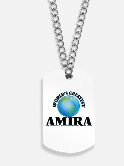 World's Greatest Amira Dog Tags