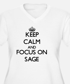 Keep Calm and focus on Sage Plus Size T-Shirt