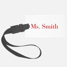 Ms Smith-bod red Luggage Tag