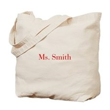 Ms Smith-bod red Tote Bag