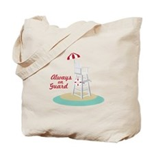 Always on Guard Tote Bag