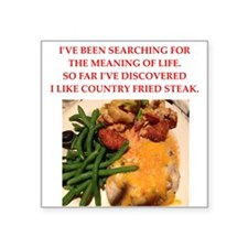 "country fried steak Square Sticker 3"" x 3"""