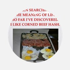 corned beef hash Ornament (Round)