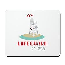 Lifeguard on Duty Mousepad