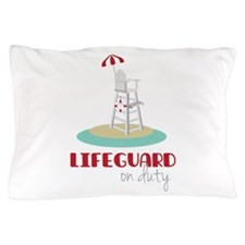 Lifeguard on Duty Pillow Case