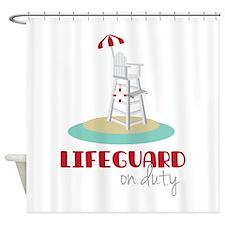 Lifeguard on Duty Shower Curtain