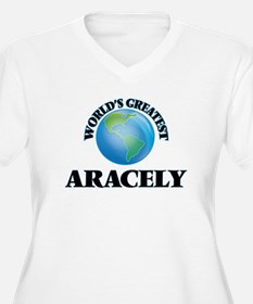 World's Greatest Aracely Plus Size T-Shirt