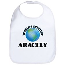 World's Greatest Aracely Bib