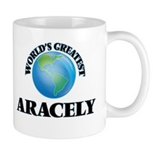 World's Greatest Aracely Mugs