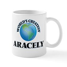 World's Greatest Aracely Mugs