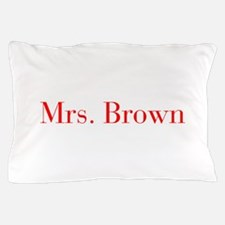 Mrs Brown-bod red Pillow Case