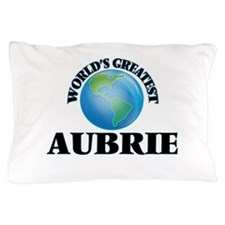 World's Greatest Aubrie Pillow Case
