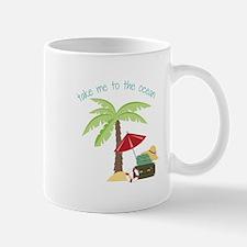 Take Me To The Ocean Mugs