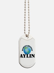 World's Greatest Aylin Dog Tags