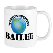 World's Greatest Bailee Mugs