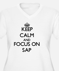 Keep Calm and focus on Sap Plus Size T-Shirt