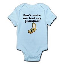 Dont Make Me Text My Grandma Body Suit