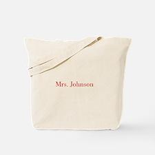 Mrs Johnson-bod red Tote Bag