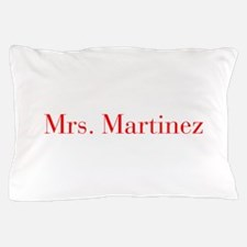 Mrs Martinez-bod red Pillow Case