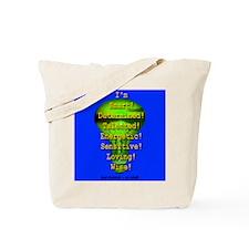 I'm Dyslexic -- So What! Tote Bag
