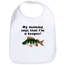 My Mommy Says Im A Keeper Bib