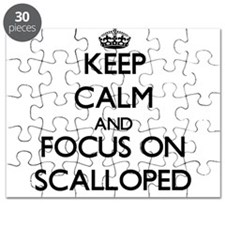 Keep Calm and focus on Scalloped Puzzle