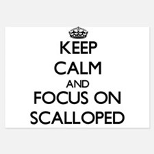 Keep Calm and focus on Scalloped Invitations