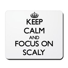 Keep Calm and focus on Scaly Mousepad