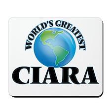 World's Greatest Ciara Mousepad