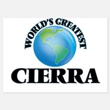 World's Greatest Cierra Invitations