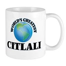 World's Greatest Citlali Mugs