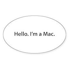 Hello. I'm a Mac Oval Decal