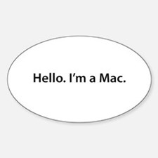Hello. I'm a Mac Oval Decal