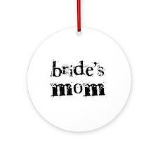 Bride's Mom Ornament (Round)