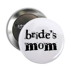 Bride's Mom Button