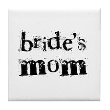 Bride's Mom Tile Coaster