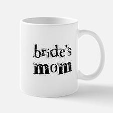 Bride's Mom Mug