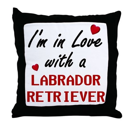 In Love With A Labrador Retriever Throw Pillow