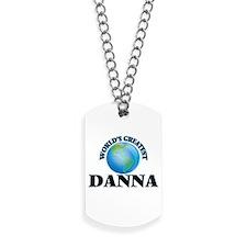 World's Greatest Danna Dog Tags