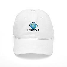 World's Greatest Danna Baseball Cap