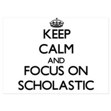 Keep Calm and focus on Scholastic Invitations