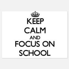 Keep Calm and focus on School Invitations