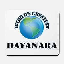 World's Greatest Dayanara Mousepad