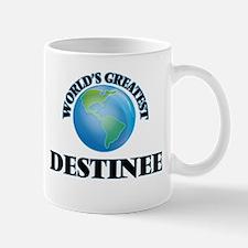 World's Greatest Destinee Mugs