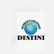 World's Greatest Destini Greeting Cards